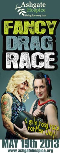 Ashgate Hospice's Fancy Drag Race is Back. 19th May 2013. Click to Register online
