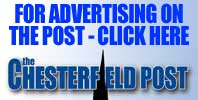Advertise on the Chesterfield Post. Click Here...